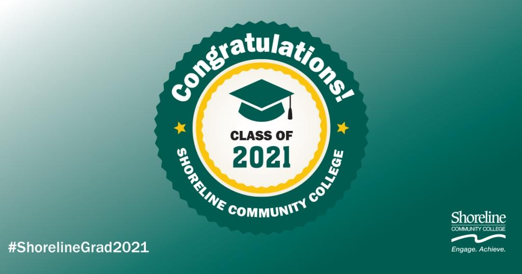 Congratulations, Class of 2021! Image of graduation cap and Shoreline logo.